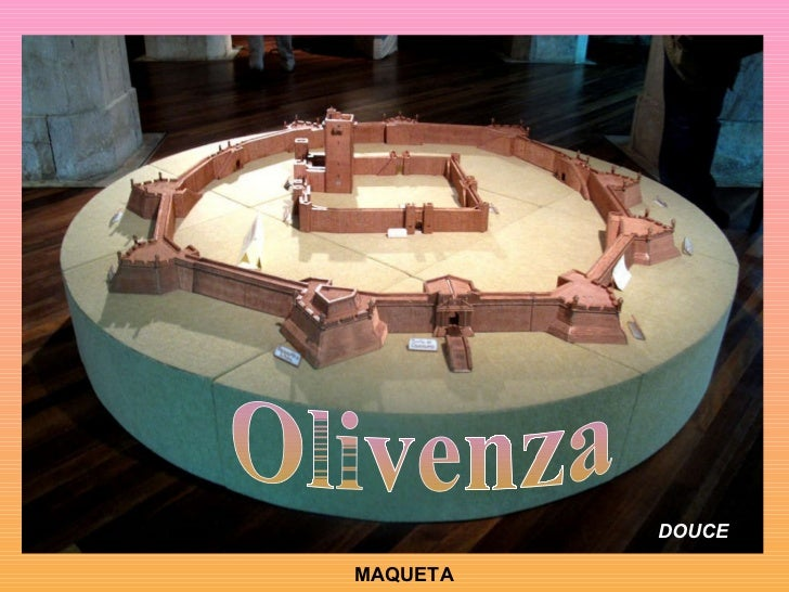 Olivenza DOUCE MAQUETA