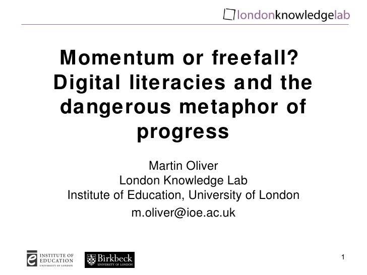 Momentum or freefall? Digital literacies and the dangerous metaphor of progress