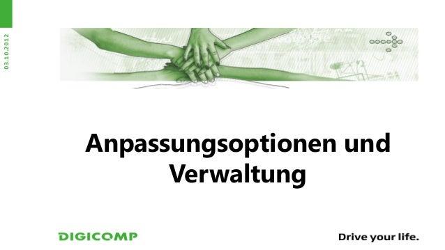 03.10.2012             Anpassungsoptionen und                   Verwaltung