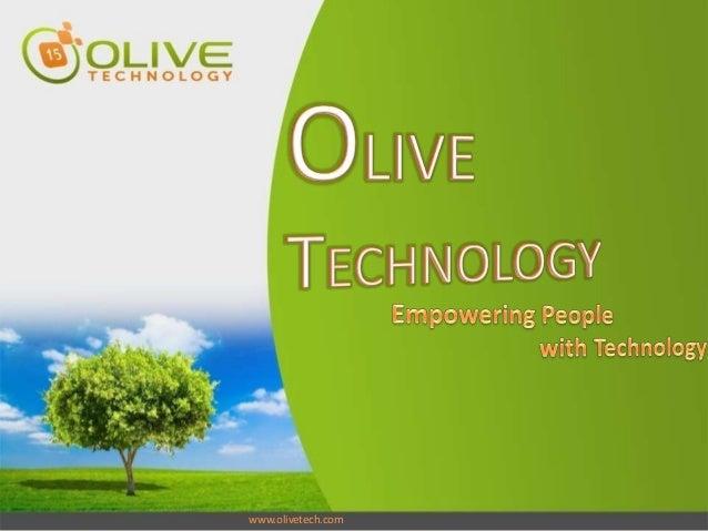 www.olivetech.comwww.olivetech.com