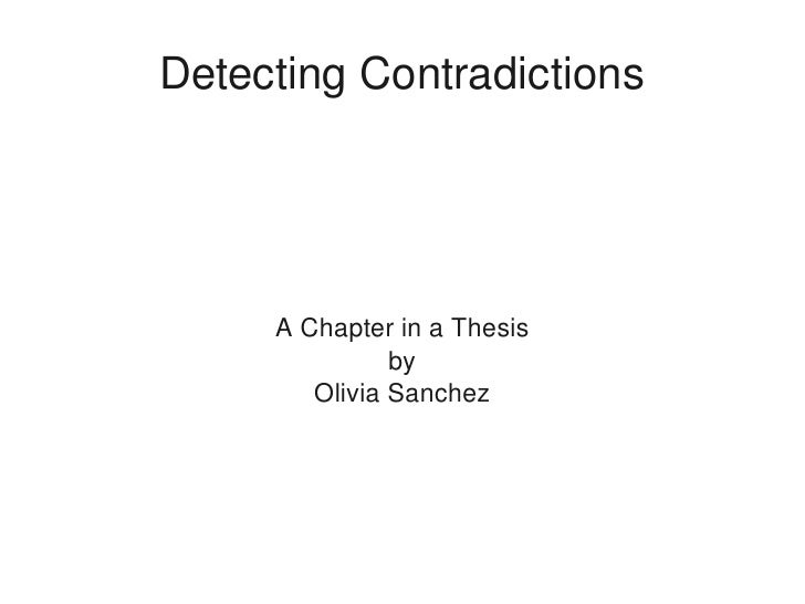 DetectingContradictions              AChapterinaThesis                    by             OliviaSanchez             ...