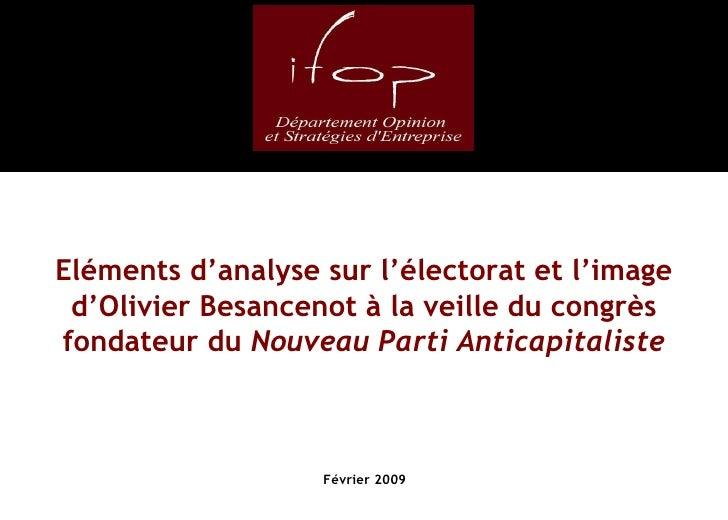 Eléments d'analyse sur l'électorat et l'image d'Olivier Besancenot à la veille du congrès fondateur du  Nouveau Parti Anti...