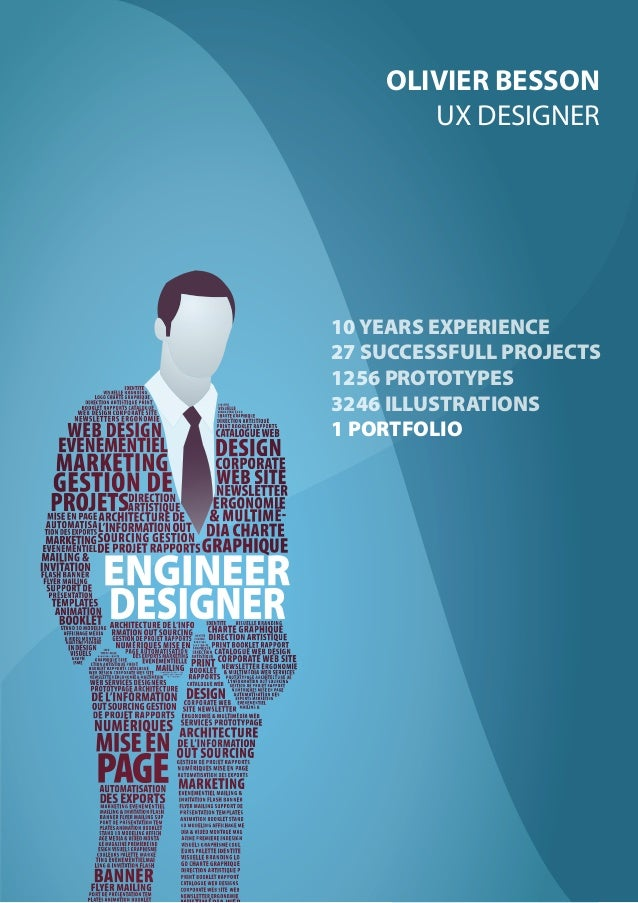 OLIVIER BESSON - PORTFOLIO | 1 CURRICULUM VITAE OLIVIER BESSON UX DESIGNER 10 YEARS EXPERIENCE 27 SUCCESSFULL PROJECTS 125...