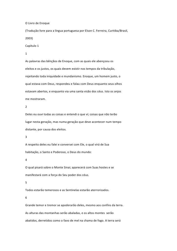 O Livro de Enoque(Tradução livre para a língua portuguesa por Elson C. Ferreira, Curitiba/Brasil,2003)Capítulo 11As palavr...