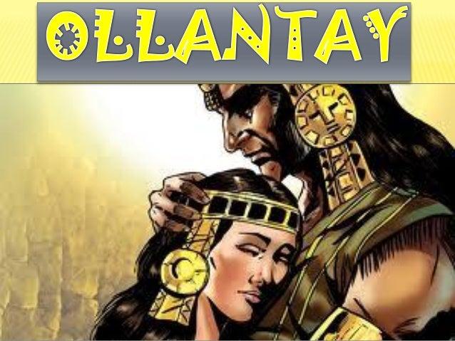 Ollanta y sus características
