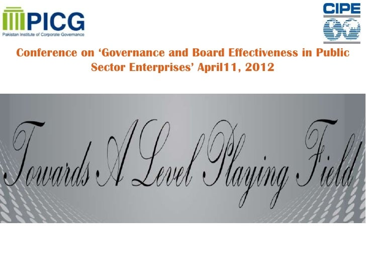 Conference on 'Governance and Board Effectiveness in Public            Sector Enterprises' April11, 2012