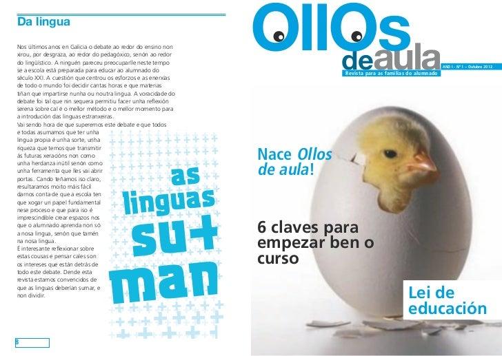 Da lingua     Nos últimos anos en Galicia o debate ao redor do ensino non     xirou, por desgraza, ao redor do pedagóxico,...