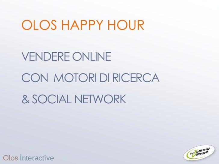 Vendere con motori di ricerca e social network. Olos27102011