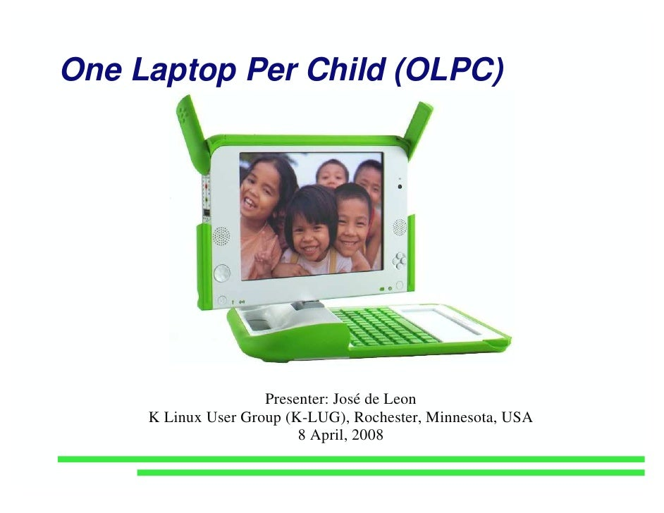 One Laptop Per Child (OLPC) KLUG Presentation