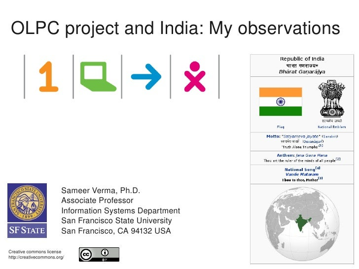 OLPC project and India: My observations                              Sameer Verma, Ph.D.                          Associat...