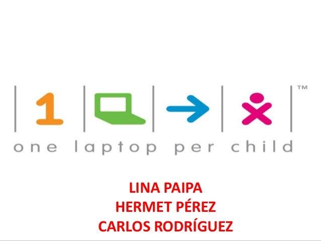 LINA PAIPA  HERMET PÉREZCARLOS RODRÍGUEZ