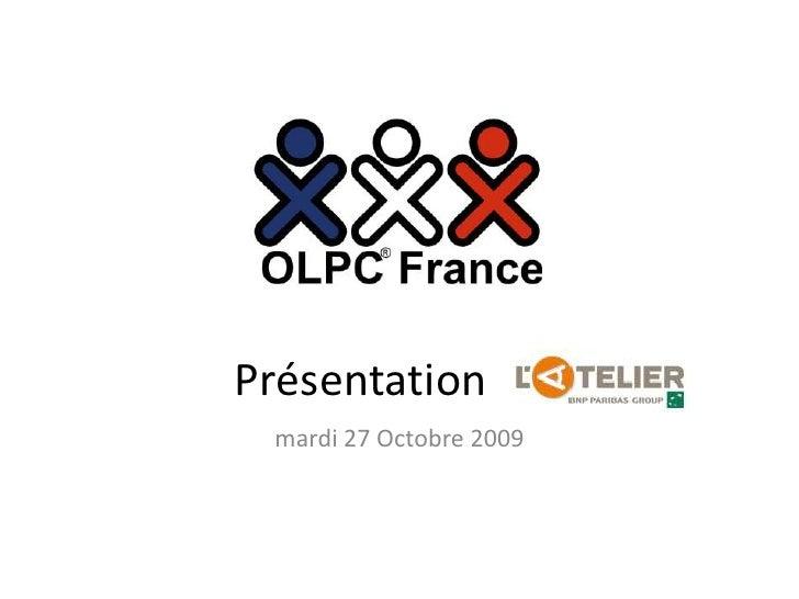 Présentation de l'association OLPC France à L'Atelier