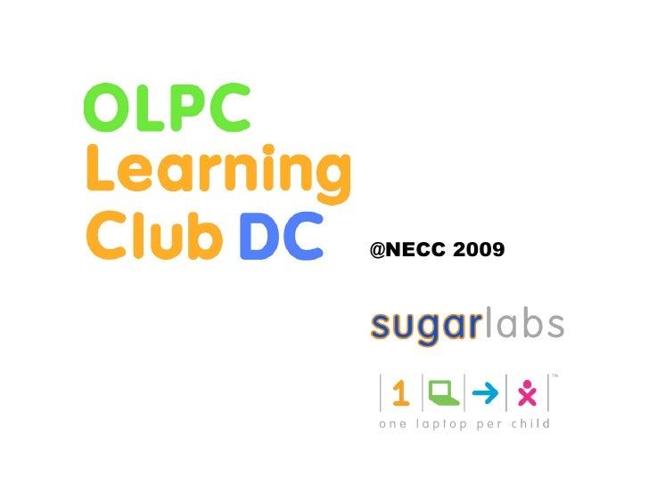 OLPC Learning Club NECC Unplugged Talk