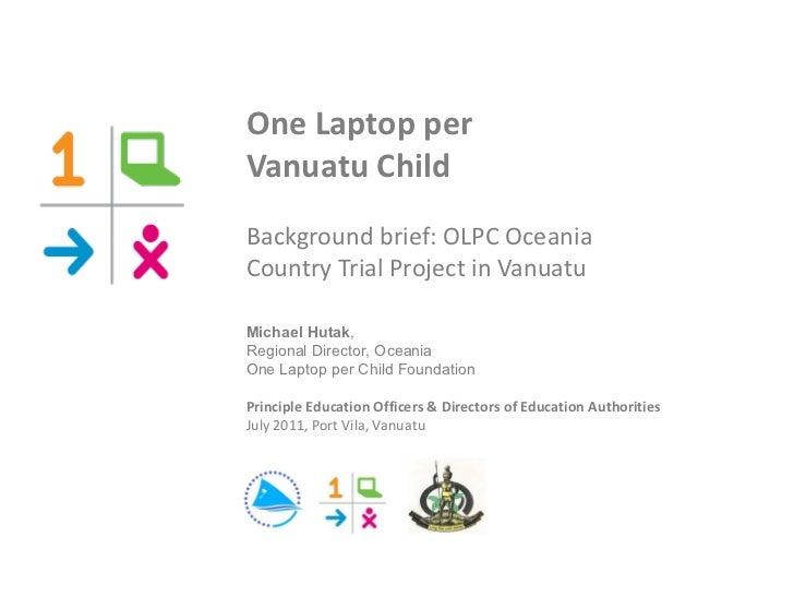 OLPC Vanuatu Briefing - 15jul11