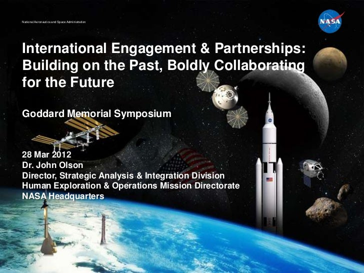 National Aeronautics and Space AdministrationInternational Engagement & Partnerships:Building on the Past, Boldly Collabor...