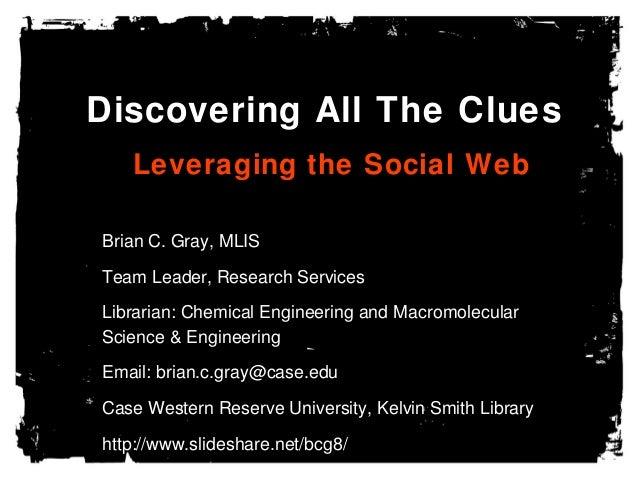 OLSSI 2013: Leveraging the Social Web