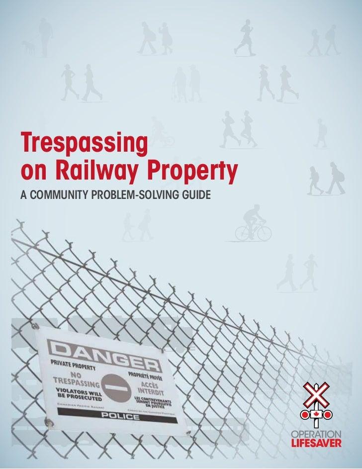 Trespassingon Railway PropertyA COMMUNITY PROBLEM-SOLVING GUIDE