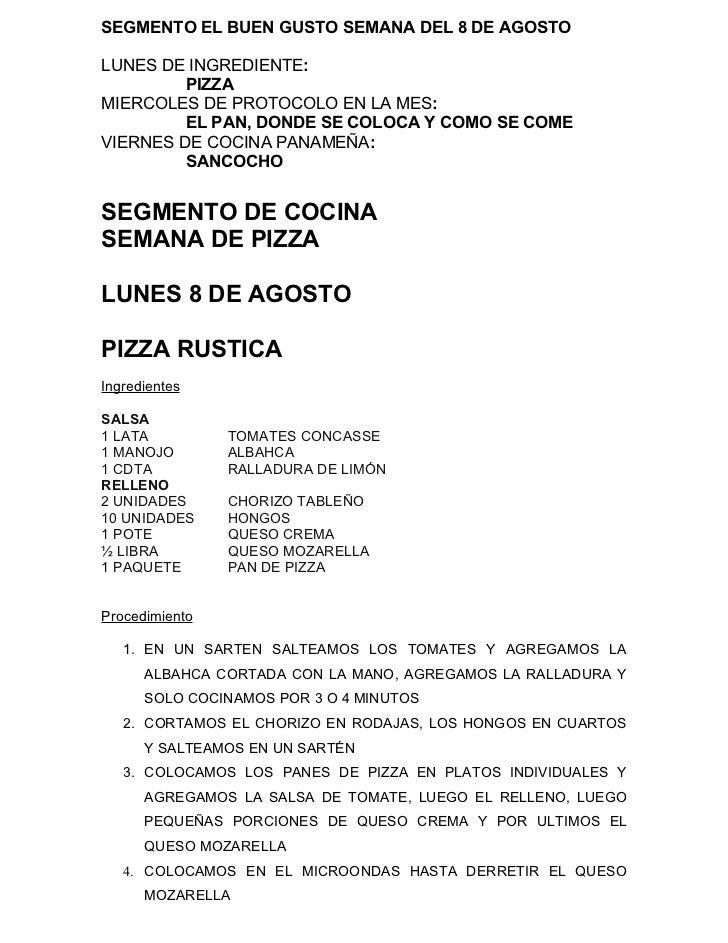 SEGMENTO EL BUEN GUSTO SEMANA DEL 8 DE AGOSTOLUNES DE INGREDIENTE:         PIZZAMIERCOLES DE PROTOCOLO EN LA MES:         ...