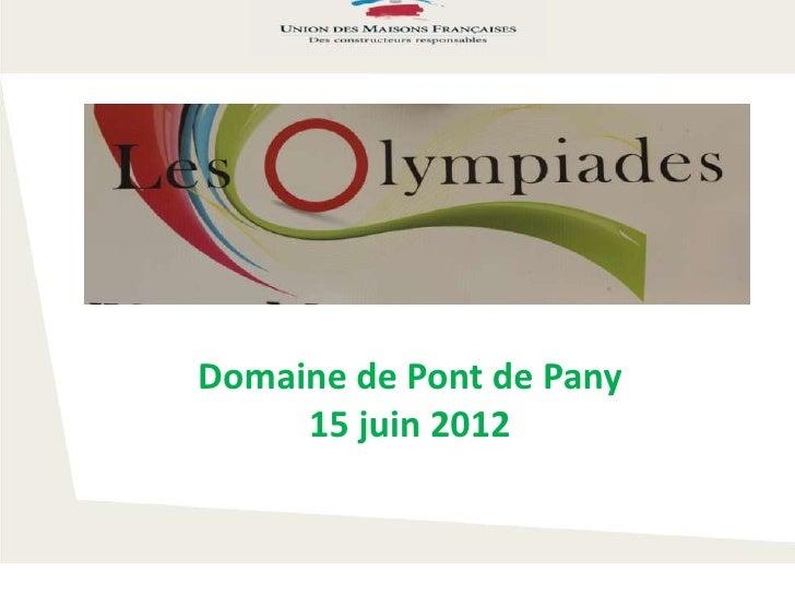 Domaine de Pont de Pany     15 juin 2012
