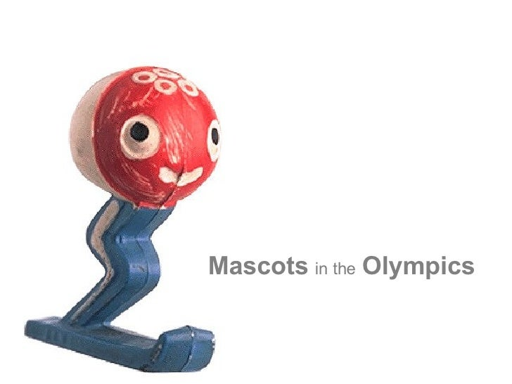 Mascots in the Olympics