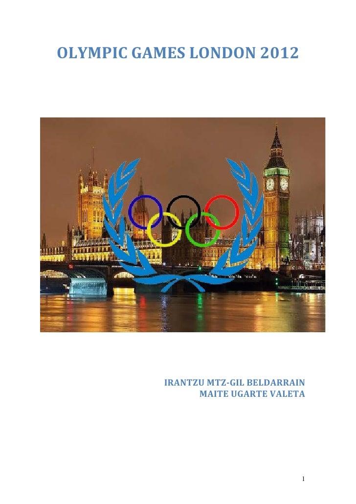 OLYMPIC GAMES LONDON 2012           IRANTZU MTZ-GIL BELDARRAIN                 MAITE UGARTE VALETA                        ...