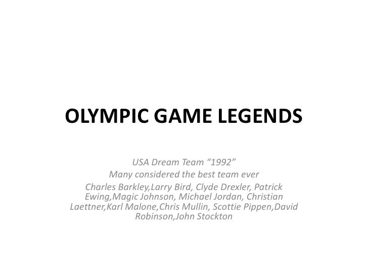"OLYMPIC GAME LEGENDS<br />USA Dream Team ""1992""<br />Many considered the best team ever<br />Charles Barkley,Larry Bird, C..."