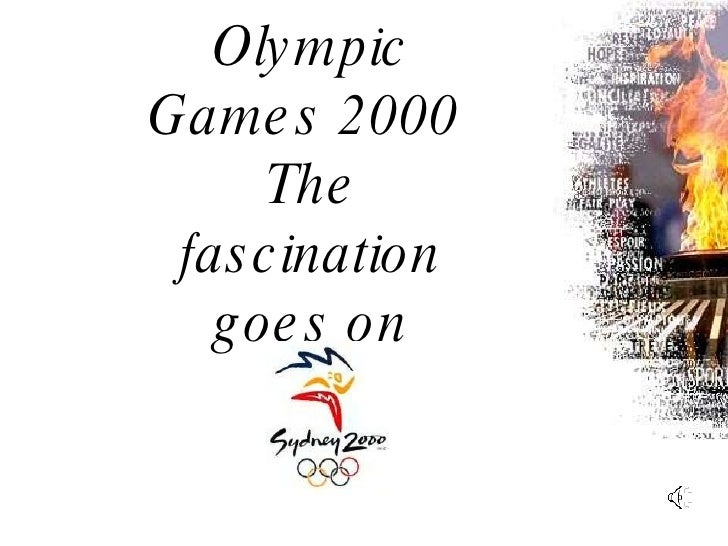 Olympic Games 2000  The fascination goes on
