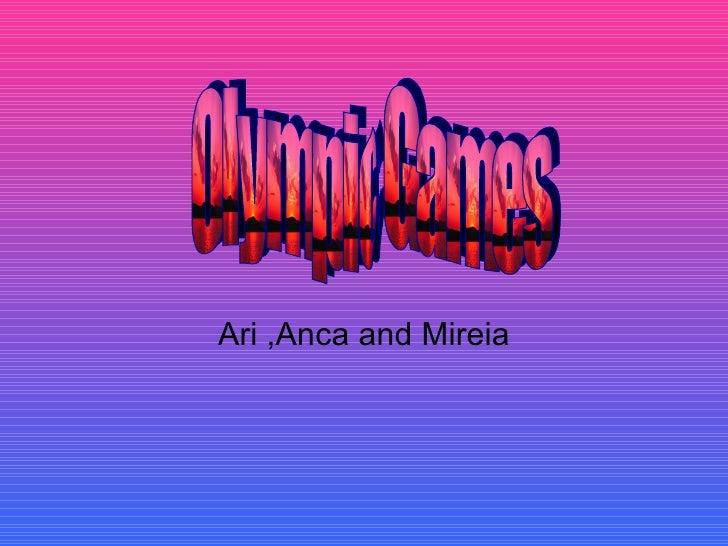 Ari ,Anca and Mireia