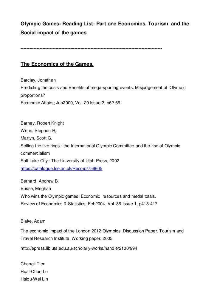 Olympic Games- Reading List: Part one Economics, Tourism and theSocial impact of the games--------------------------------...