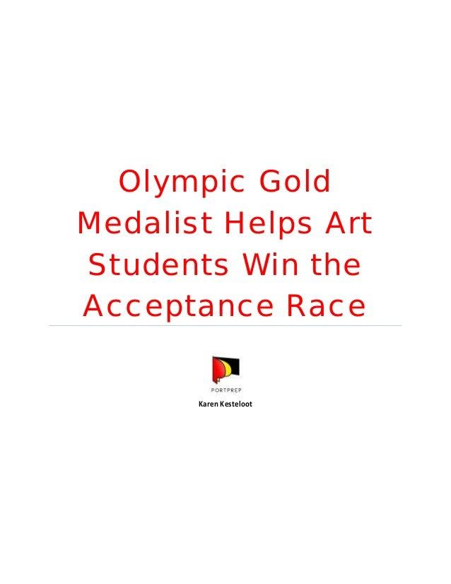 Olympic Gold Medalist Helps Art Students Win the Acceptance Race Karen Kesteloot