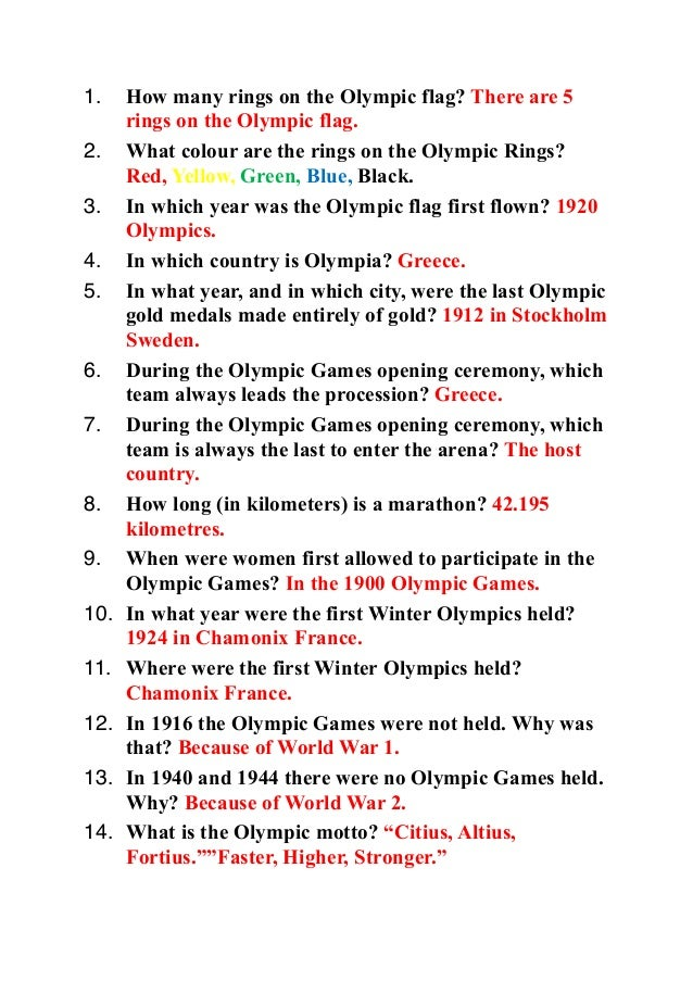 1.    How many rings on the Olympic flag? There are 5      rings on the Olympic flag.2.    What colour are the rings on th...