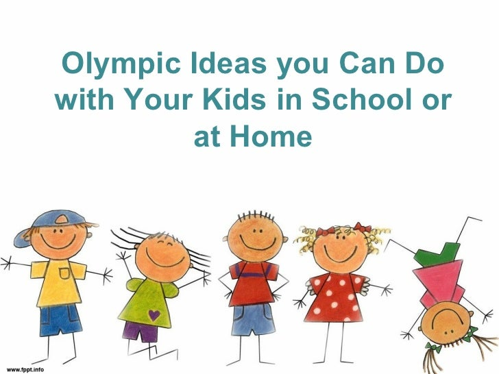 Olympic ideas you can do with your kids in school or at home