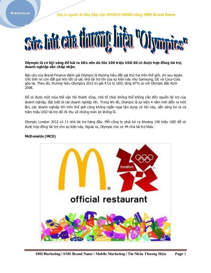Brand.sms.vn                            Hãy là người đi đầu tiếp cận KHÁCH HÀNG bằng SMS Brand Name        Olympic là cơ h...