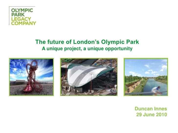 Olympic Park Legacy Company: Duncan Innes