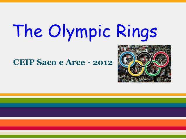 The Olympic RingsCEIP Saco e Arce - 2012