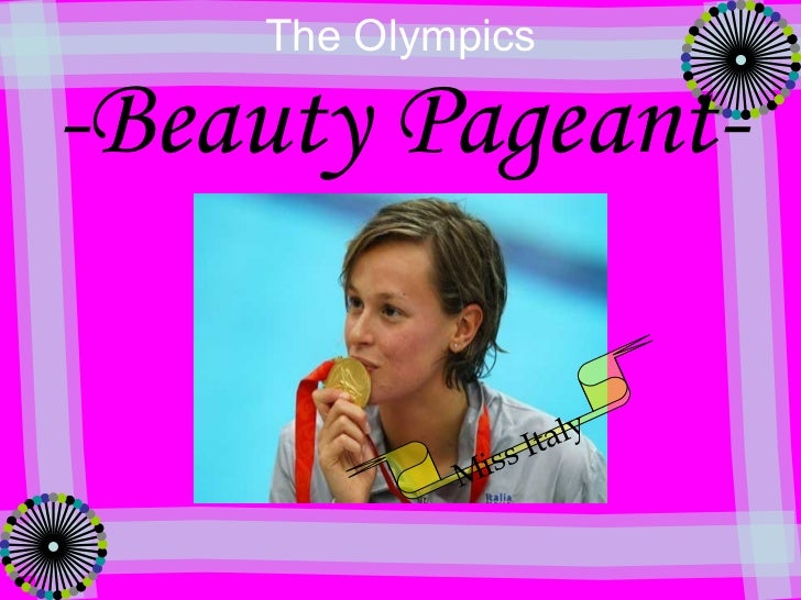 -Beauty Pageant- The Olympics Miss Italy