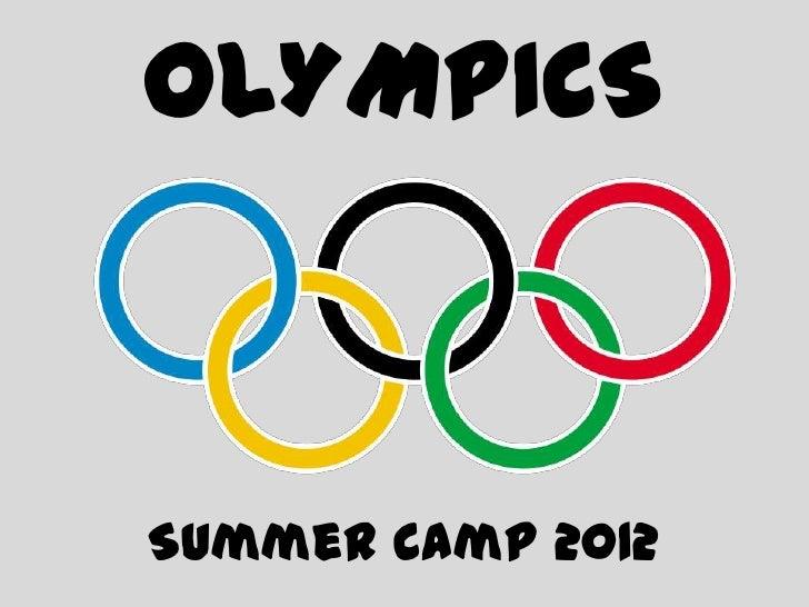 OLYMPICSSummer Camp 2012
