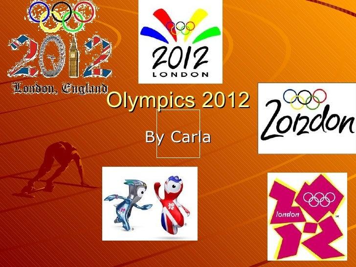 Olympics 2012   By Carla