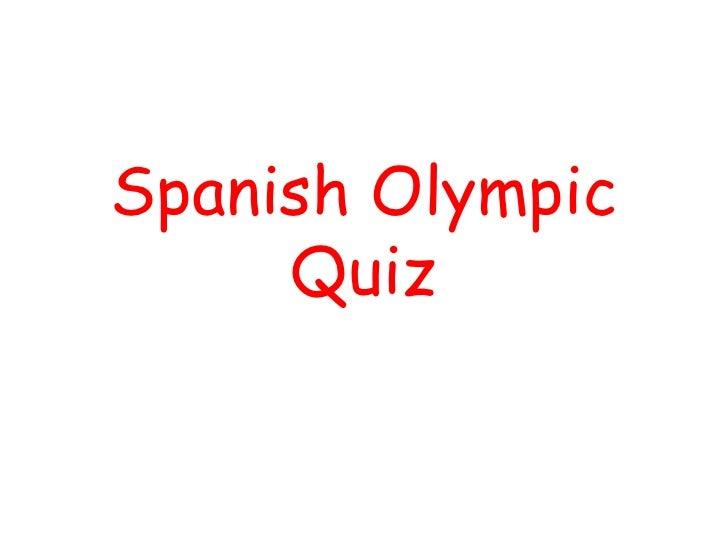 Spanish Olympic     Quiz