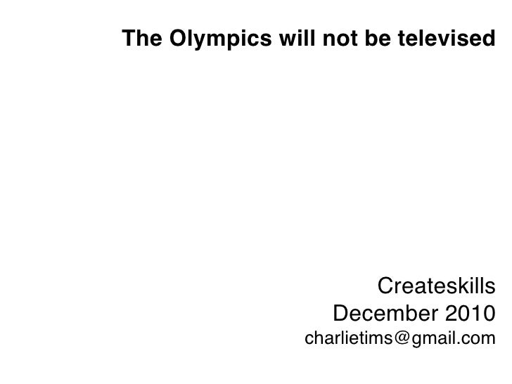 Olympics will not_be_televised
