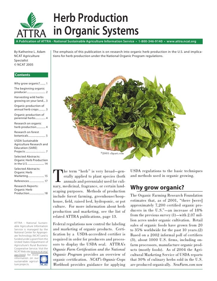 Herb Production  ATTRA in Organic Systems  A Publication of ATTRA - National Sustainable Agriculture Information Service •...