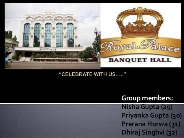 Group members: Nisha Gupta (29) Priyanka Gupta (30) Prerana Horwa (31) Dhiraj Singhvi (32)