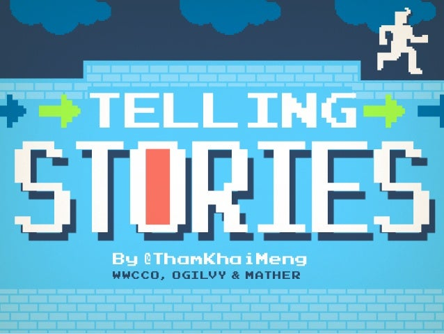 Telling Stories by @ThamKhaiMeng