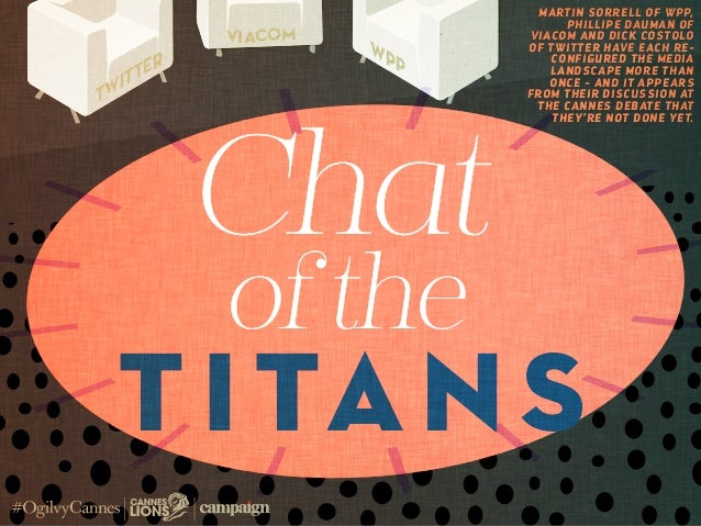 Chat of the Titans at #CannesLions #OgilvyCannes