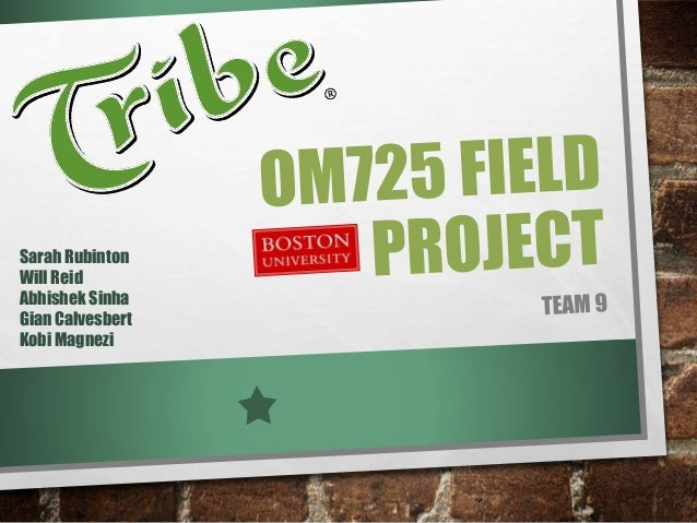 Operation Management Field Project - Tribe