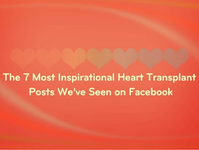 the 7 most inspirational heart transplant posts we ve seen