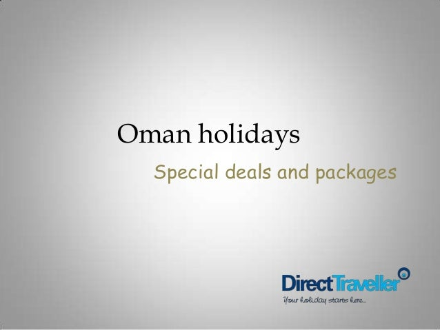 Oman holidays Special deals and packages