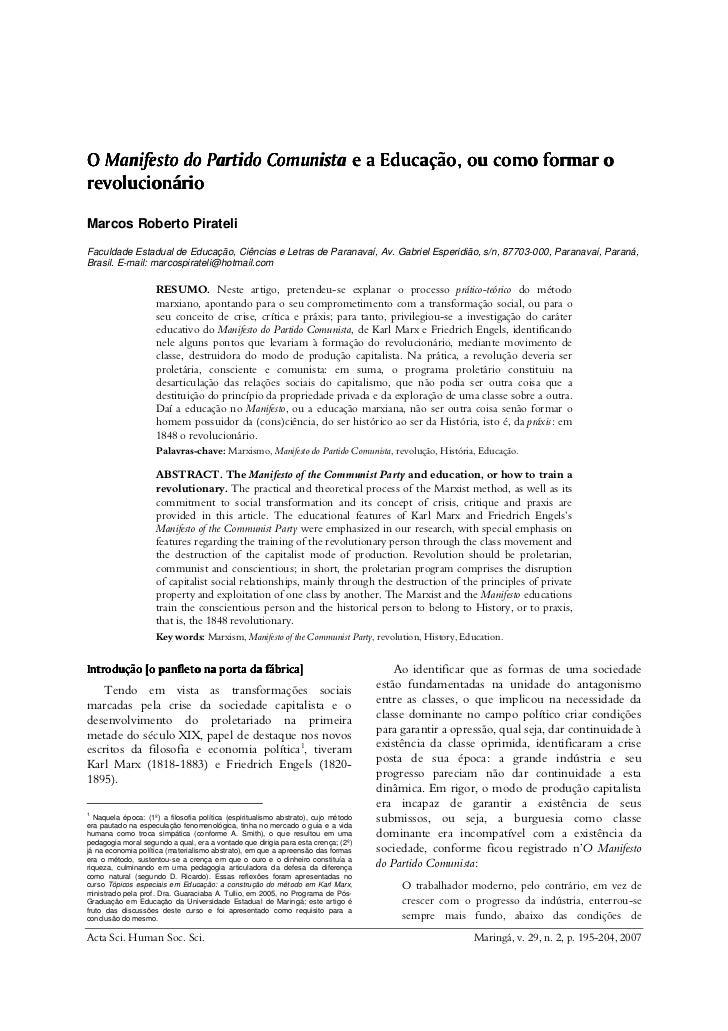 O Manifesto do Partido Comunista e a Educação, ou como formar orevolucionárioMarcos Roberto PirateliFaculdade Estadual de ...