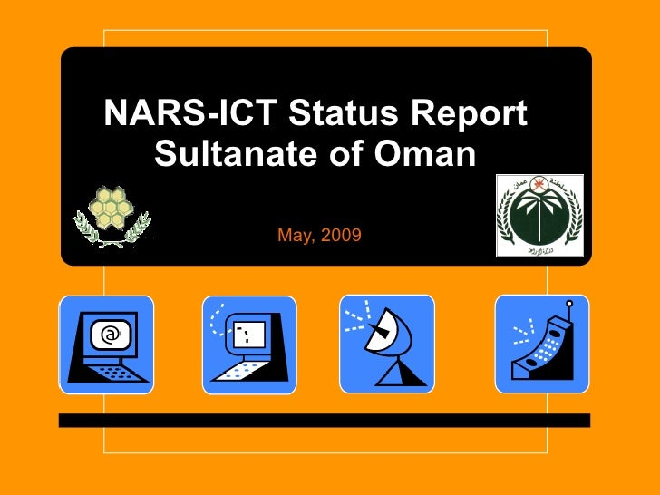 NARS-ICT Status Report   Sultanate of Oman           May, 2009