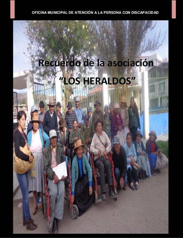 """OFICINA MUNICIPAL DE ATENCIÓN A LA PERSONA CON DISCAPACIDAD  Recuerdo de la asociación            """"LOS HERALDOS"""""""
